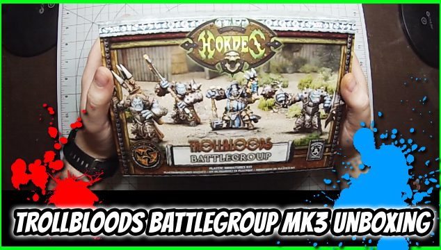 Trollbloods Battlegroup Unboxing – Hordes Mk3